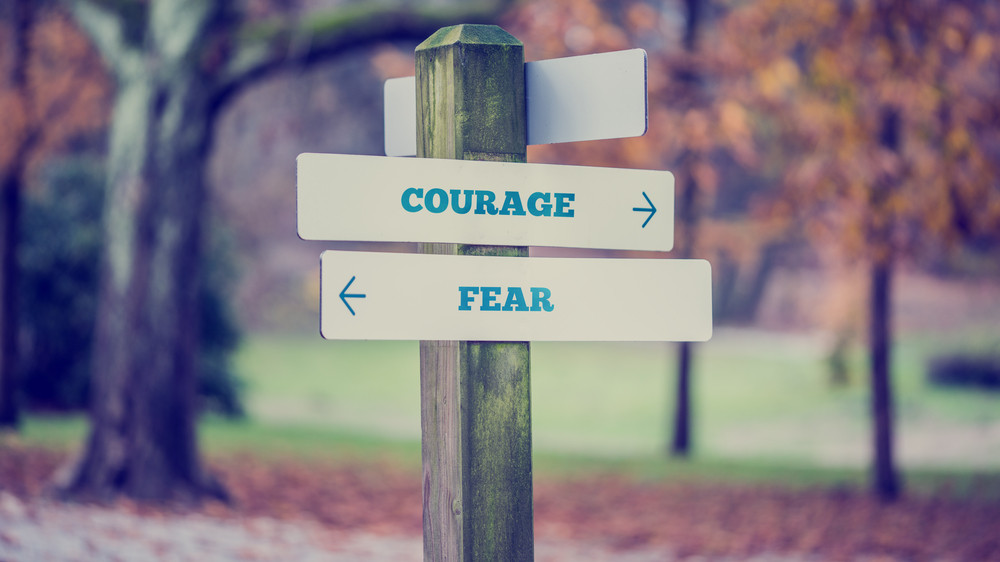 Courage and fear sign at OSHO Sammasati
