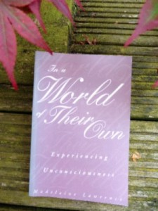 In a World of their Own - Experiencing Unconsciousness