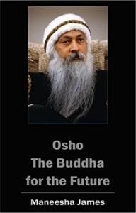 Osho the Buddha for the Future